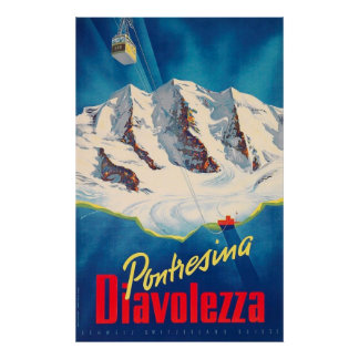 Pôster Viagens vintage da suiça de Pontresina Diavolezza