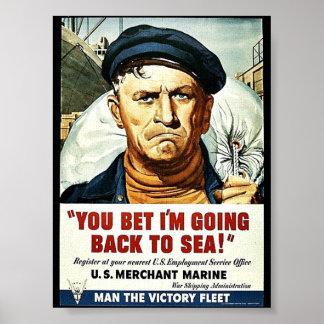Poster Você apostou que eu estou indo para trás ao mar!