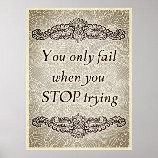 Poster Você falha somente quando você para - Quote´s