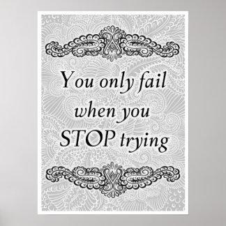 Pôster Você falha somente quando você para - Quote´s