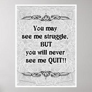Pôster Você pode ver-me esforçar-se - Quote´s positivo