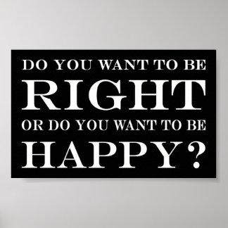 Pôster Você quer estar direito ou feliz? 024