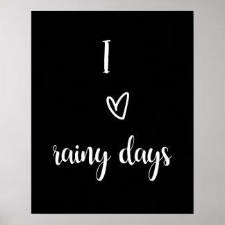 "Pôster Wall arte afixar ""I love rainy days """