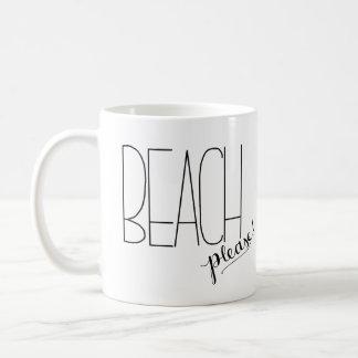 Praia por favor! Caneca de café