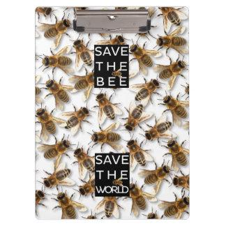 Pranchetas Salvar a abelha! Salvar o mundo! Abelha