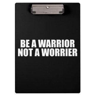 Pranchetas Seja um guerreiro, não um Worrier - palavras