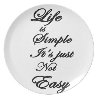 Prato De Festa a vida é simples ele não é fácil