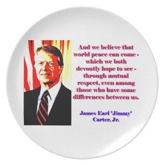Prato De Festa E nós acreditamos essa paz de mundo - Jimmy Carter
