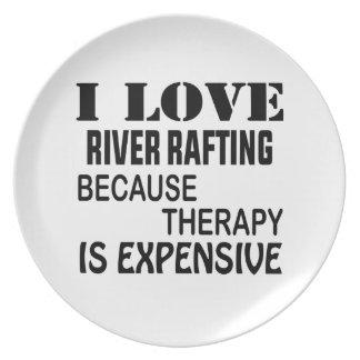 Prato De Festa Eu amo transportar de rio porque a terapia é cara