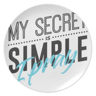 Prato De Festa Meu segredo é simples mim Pray