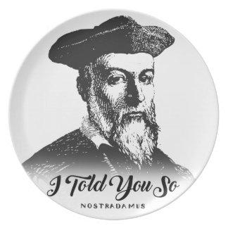 Prato De Festa Nostradamus: Eu disse-o assim