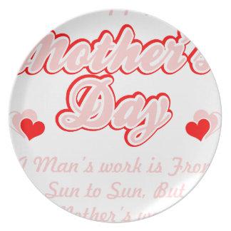 Prato De Festa O trabalho das mães do feliz dia das mães é nunca