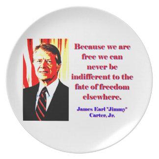Prato De Festa Porque nós estamos livres - Jimmy Carter