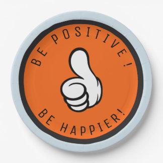 Prato De Papel Seja positivo! Esteja mais feliz!