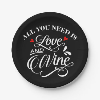 Prato De Papel Tudo que você precisa é quadro do amor e do vinho
