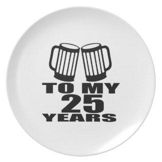 Prato Elogios a meus 25 anos do aniversário