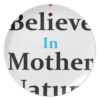 Prato Eu acredito na mãe Natureza