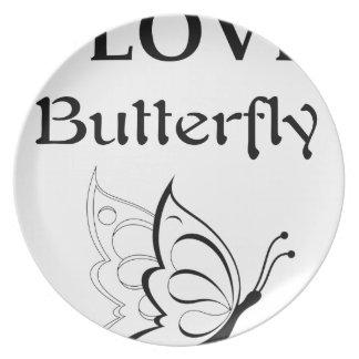 Prato Eu amo a borboleta