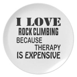 Prato Eu amo a escalada porque a terapia é cara