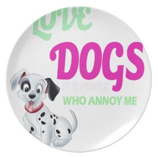 Prato eu amo cães que é pessoas que me irrita