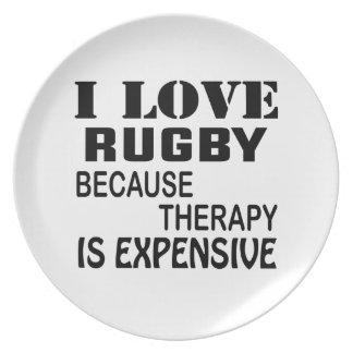 Prato Eu amo o rugby porque a terapia é cara