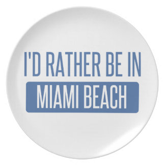 Prato Eu preferencialmente estaria em Miami Beach