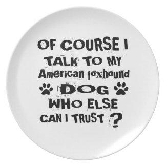 Prato Naturalmente eu falo a meu cão Desig do foxhound
