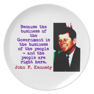 Prato Porque o negócio - John Kennedy
