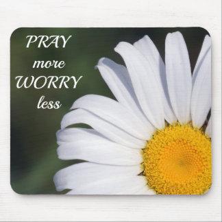 Pray mais preocupação menos margarida Mousepad