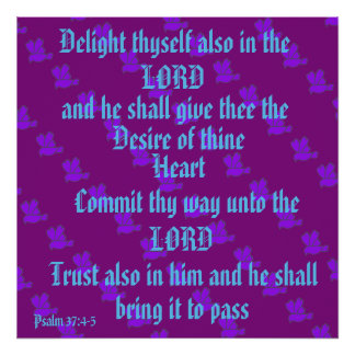 Prazer você mesmo no senhor. 37:4 do salmo - 5 pôster