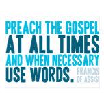 Preach o evangelho em todas as vezes cartoes postais