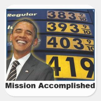 Preços de gás subindo rapidamente de Obama Adesivo Quadrado