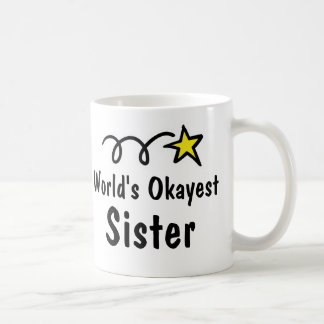 Presente da caneca de café da irmã do Okayest do m