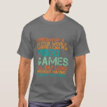 Presente engraçado do t-shirt dos Gamers para nerd Camiseta