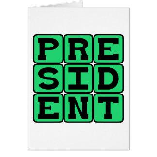 Presidente, líder do mundo livre cartão comemorativo