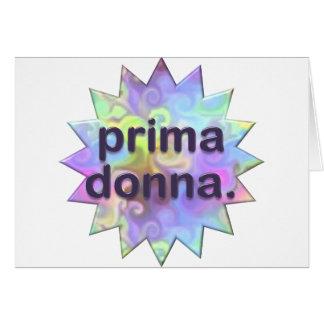 Prima Donna Cartão Comemorativo