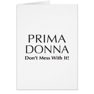Prima Donna: Não suje com ele - a atitude Cartao