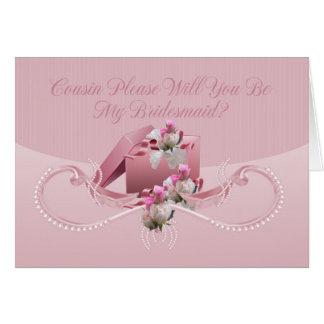 Primo - você será meu cartão da dama de honra -
