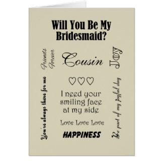 Primo, você será minha dama de honra? Bege Cartão