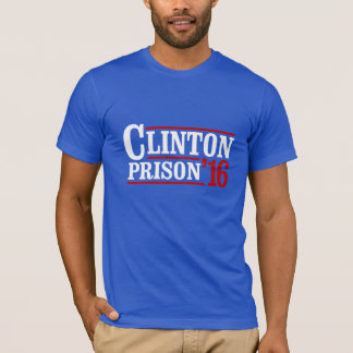 Prisão 2016 de Clinton -- Eleição 2016 -- Camiseta
