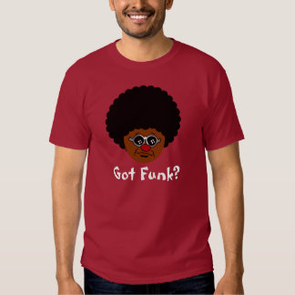 Procurando o funk? Eu tenho-o certo aqui Camisetas