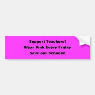 Professores do apoio! , Vestir o rosa cada sexta-f Adesivo Para Carro