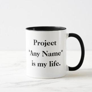 Projete todo o nome é minha vida - caneca