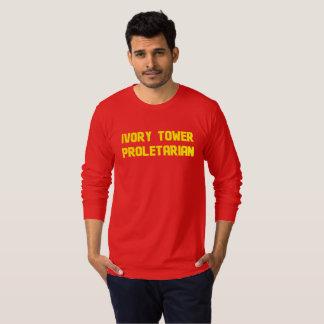 Proletário da torre de marfim camiseta