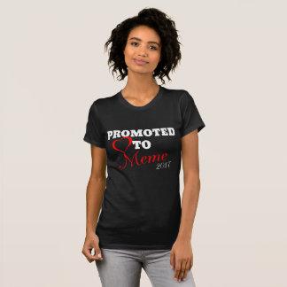 Promovido a Meme 2017 Camiseta