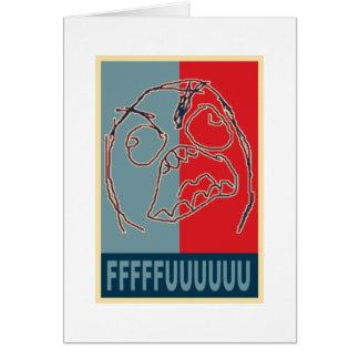 Propaganda da cara da raiva cartão comemorativo