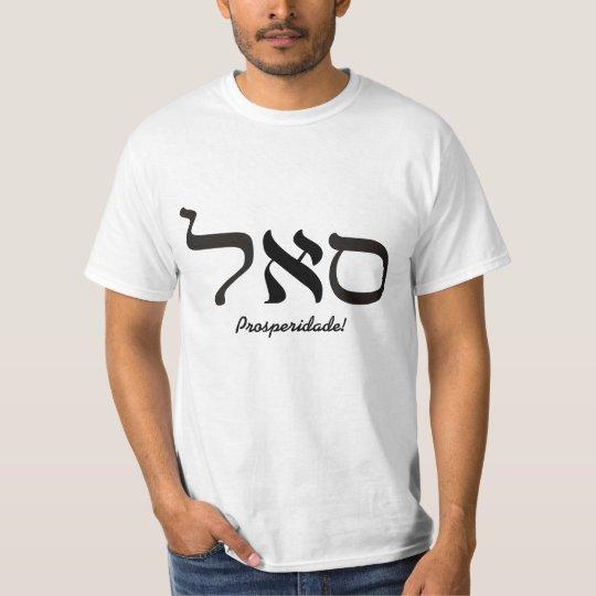 Prosperidade Camiseta