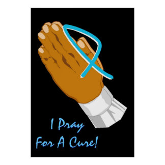 Prostate Cancer Awareness I Pray For A Cure Adult Print