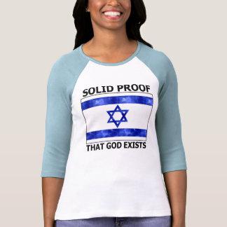 Prova contínua de Israel que o deus existe T-shirt