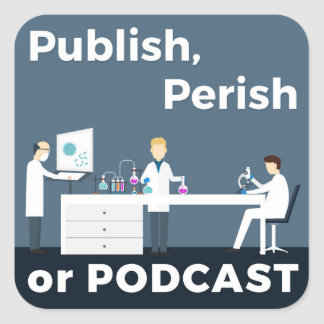 Publique, pereça ou Podcast etiquetas Adesivo Quadrado